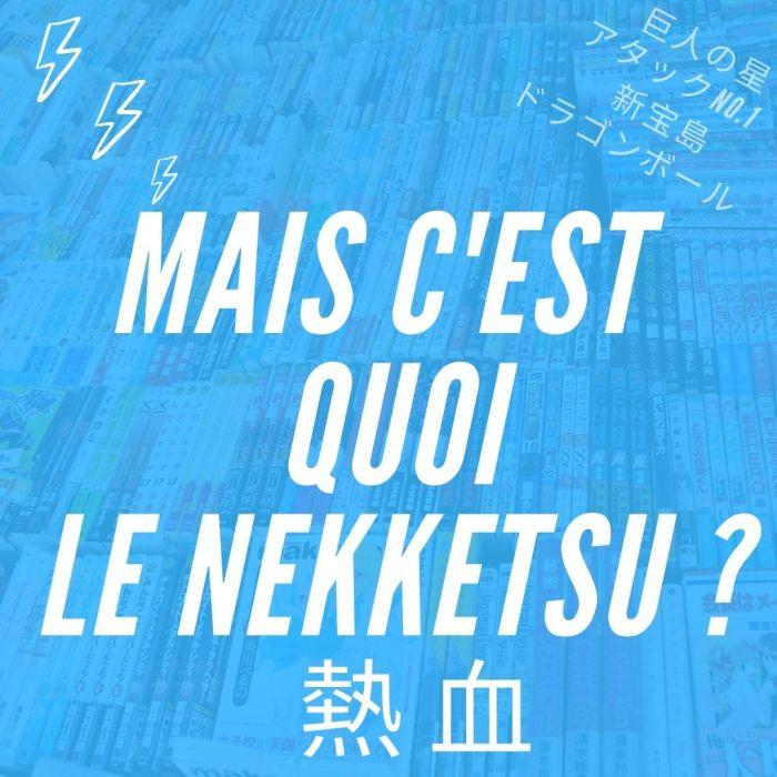 Mais c'est quoi le nekketsu ? – La 5e de Couv' – #5DC – Saison 7 Episode 1