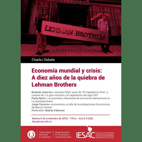 Charla – Debate | Economía mundial y crisis: a diez años de la quiebra de Lehman Brothers