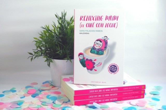 relaxing mum of cafe con leche libro