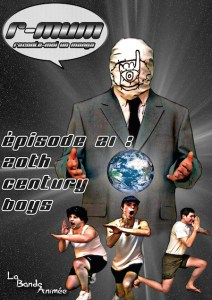 La Bande Animée - R-MUM - 21- 20th century boys
