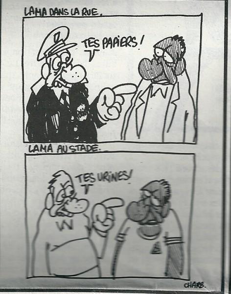 """Lama (ex arquero de la selección francesa de fútbol) en la calle: """"papeles!"""", Lama en el estadio: """"tus orinas!"""""""