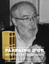Le « Gérard » de l'architecte qui serait bien inspiré de cesser une bonne fois pour toute de vouloir construire…