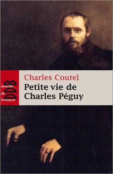 charles-coutel-petite-vie-de-charles-peguy-9782220065458
