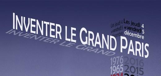 """Colloque """"Inventer le Grand Paris"""""""