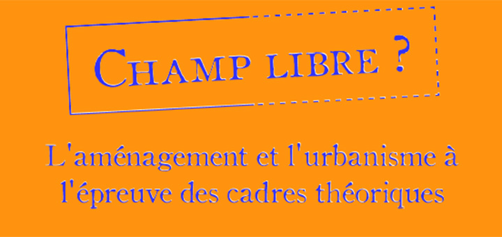 "Colloque ""Champ libre ?"""