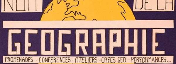 05/04/19 – Le LabEx DynamiTe participe à la 3e Nuit de la Géographie
