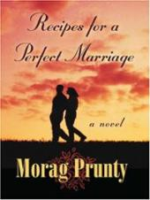 recipes-for-perfect-marriage-morag-prunty-hardcover-cover-art