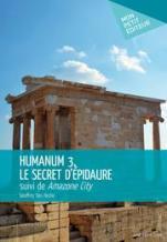 humanum-3-le-secret-d-epidaure-suivi-de-amazone-city