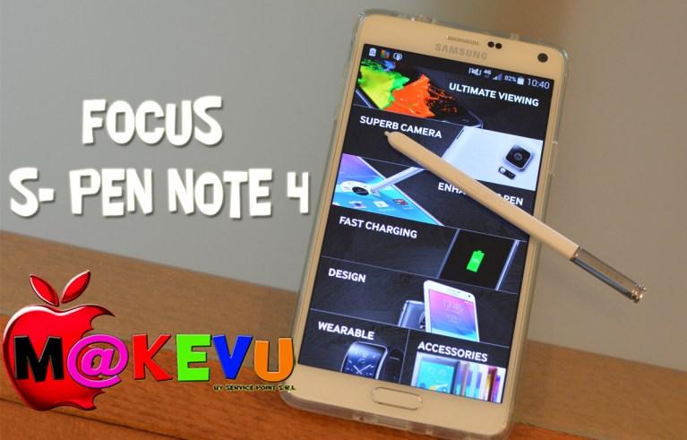 Galaxy Note 4 : Focus S-Pen