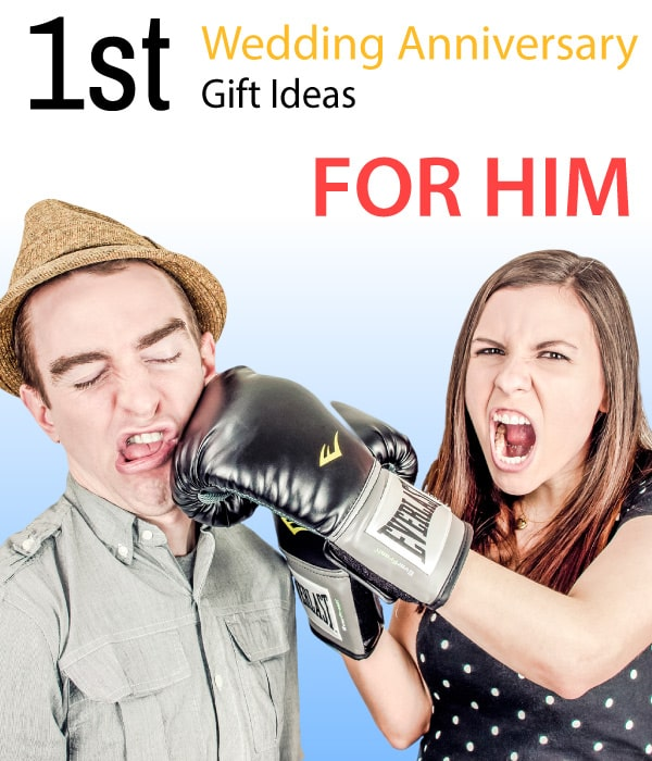 1st Wedding Anniversary Gift Ideas For Him