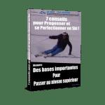 """LE GUIDE GRATUIT """"7 conseils pour progresser et se perfectionner en ski"""""""