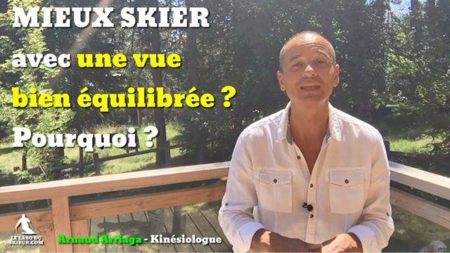 [vidéo] L'IMPORTANCE d'une vue BIEN ÉQUILIBRÉE en ski - Pourquoi ?