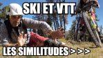 [Vidéo] Vlog - VTT et SKI : LES SIMILITUDES !