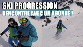 Ski Progression - Rencontre avec un abonné -1 piste, 2 conseils, Progression