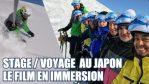 [Vidéo] SkiVlog - Stage de ski /voyage au Japon : le film en immersion de notre séjour