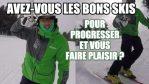 [Vidéo] – Avez-vous les BONS skis pour PROGRESSER et vous faire PLAISIR