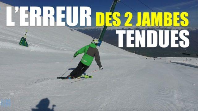 [Vidéo] - L'erreur des 2 jambes tendues vs indépendance des jambes en ski