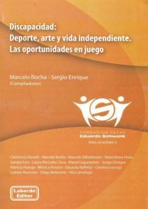 Discapacidad- Deporte, arte y vida independiente. Las oportunidades en juego