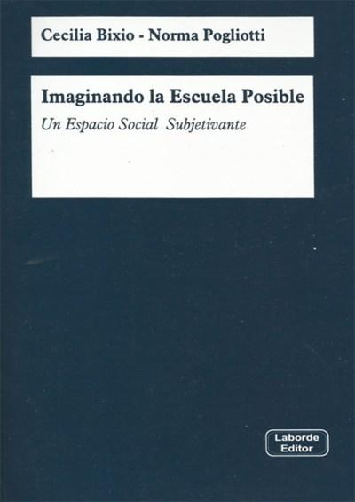 Imaginando la Escuela Posible