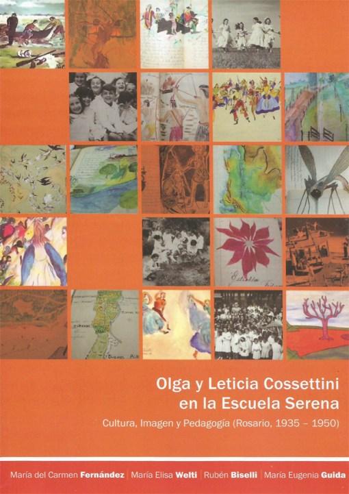 Olga y Leticia Cossettini en la Escuela Serena