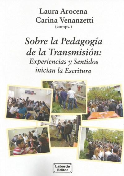 Sobre la Pedagogía de la Transmisión