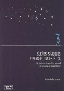 Sueños, símbolos y perspectiva estética