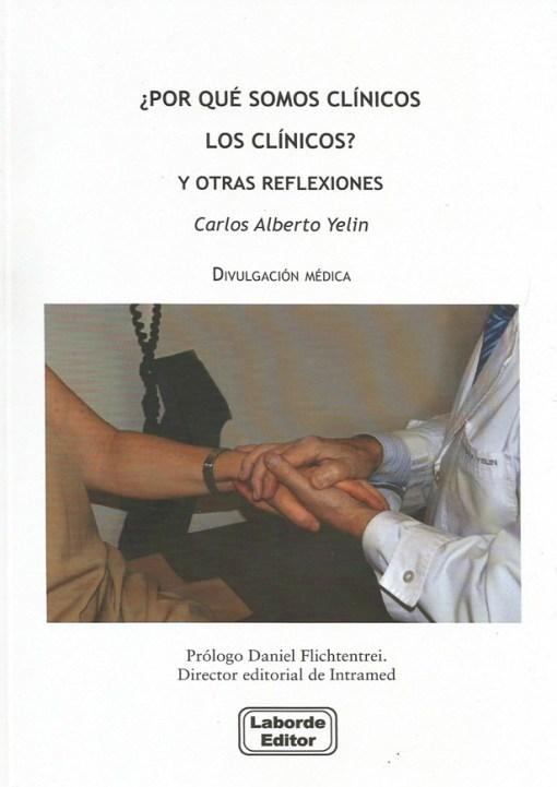 ¿Por qué somos clínicos los clínicos? Y otras reflexiones