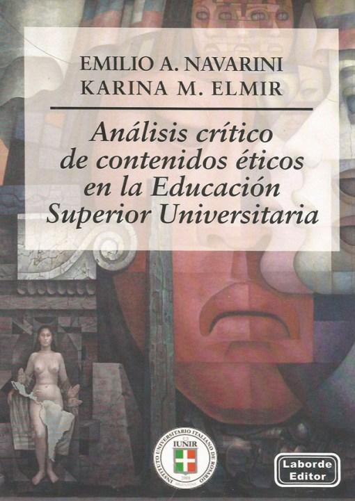 Análisis Crítico de Contenidos Éticos en la Educación Superior Universitaria