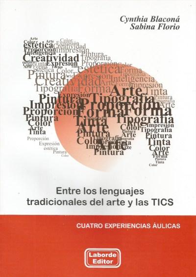 Entre los lenguajes tradicionales del arte y las TICS