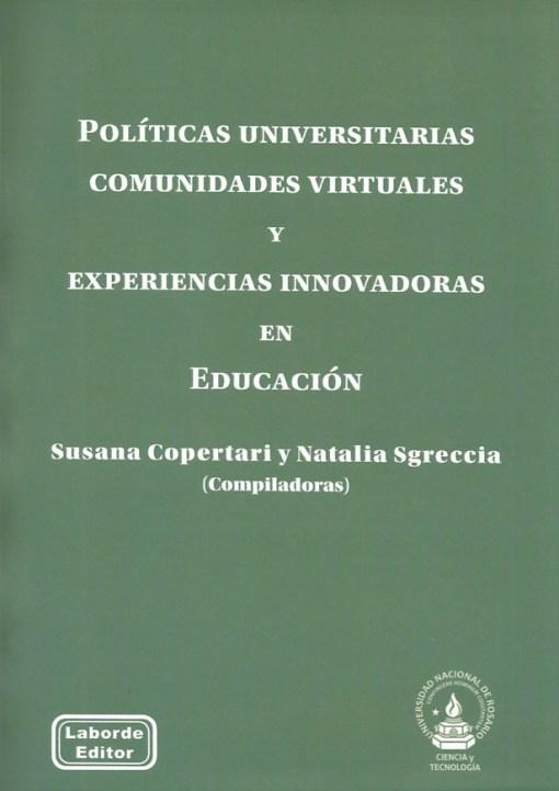 Políticas universitarias, comunidades virtuales y experiencias innovadoras en educación