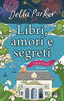 Libri, amori e segreti. Gennaio Book Cover