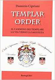 Templar order - Il cammino dei Templari - La via verso la saggezza Book Cover