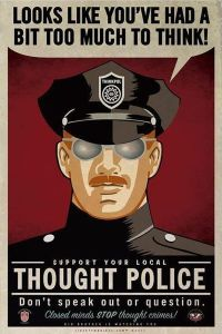 Labour Thought Police. You may have democracy and freedom of thought as long as you vote and think how we want you to