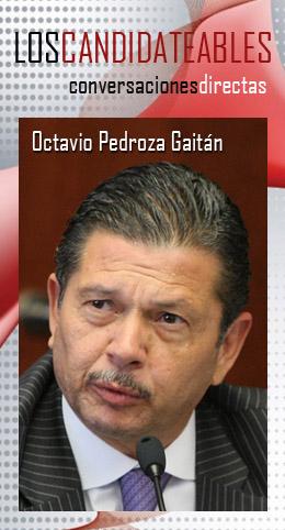 los candidateables-octavio-pedroza-gaitan