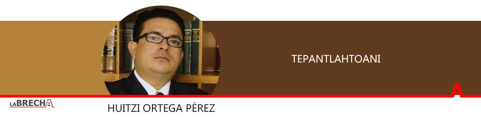 Huitzi-Ortega-Tepantlahtoani-izq