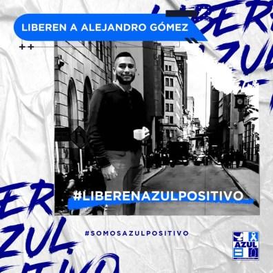 Azul Positivo-Liberen a Alejandro Gómez-