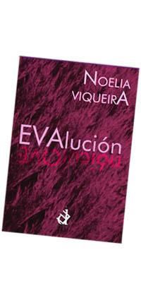 """""""Evalución"""" es la primera novela de Noelia Viqueira"""
