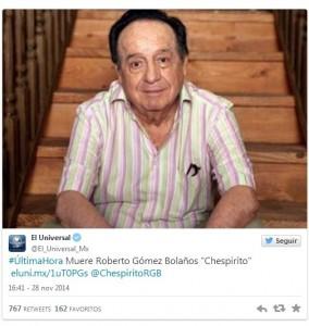 """Mensaje de Twitter de la cuenta oficial del periódico El Universal de México confirmando la muerte de """"Chespirito""""."""