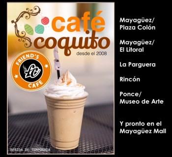 Friends Cafe Coquito 1