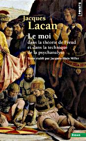 Jacques Lacan, Seminar 2, Le moi, Seuil 2015, Titelseite