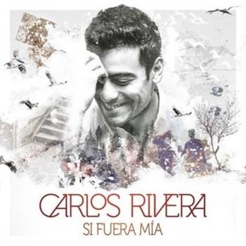 Carlos Rivera comparte sus temas favoritos en su nuevo EP «Si Fuera Mía»