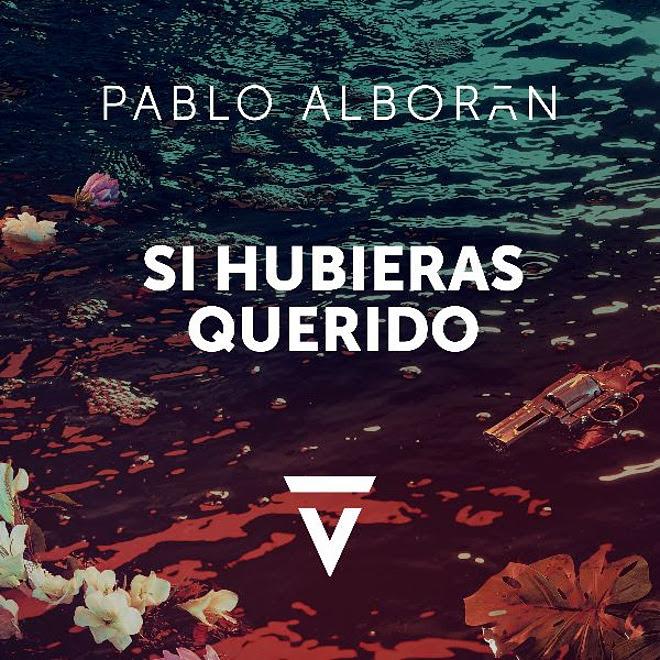 Pablo Alborán presenta «Si Hubieras Querido», su nuevo single y primer adelanto de su próximo álbum de estudio