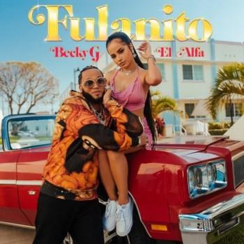Becky G y El Alfa estrenan el videoclip de su pegadizo «Fulanito»