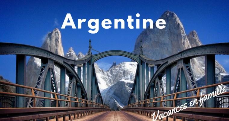 {Vacances en famille} L'Argentine?