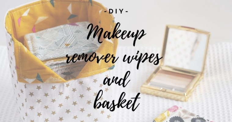 {DIY} Makeup remover wipes and bag