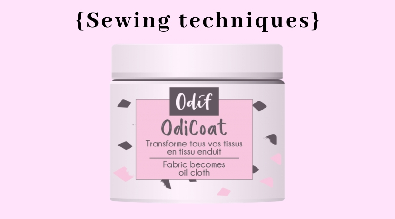 {Sewing Techniques} How to apply Odicoat