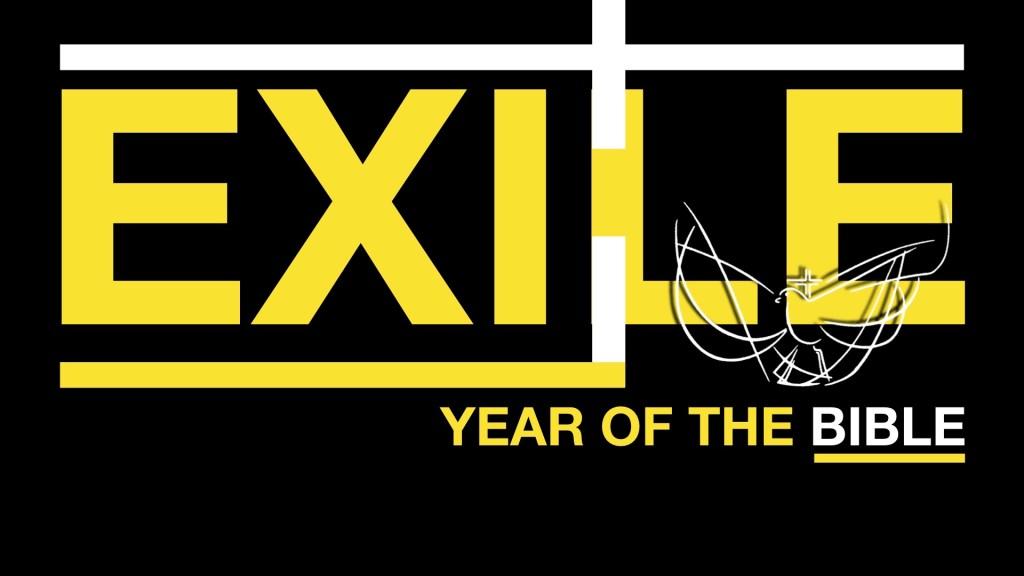 La Casa de Cristo Exile Year of the Bible Theme