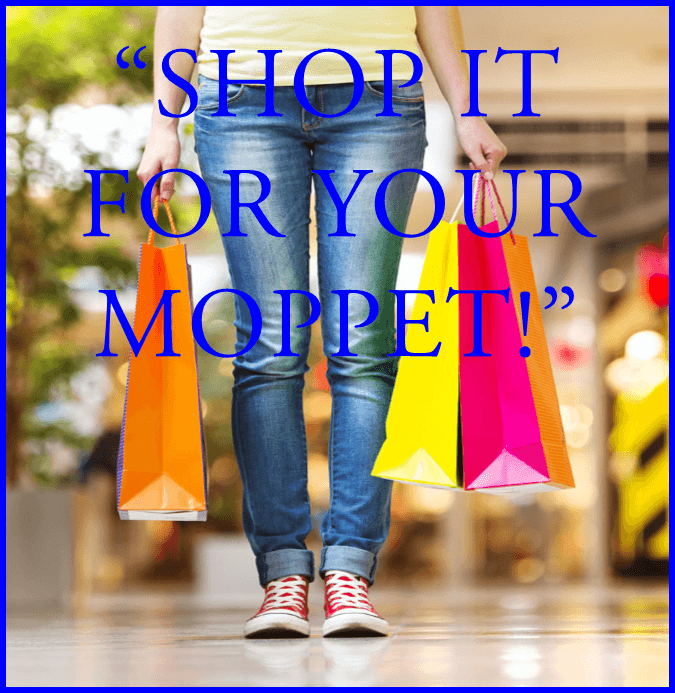 Shop it for your moppet - moppet moms and womens ministry