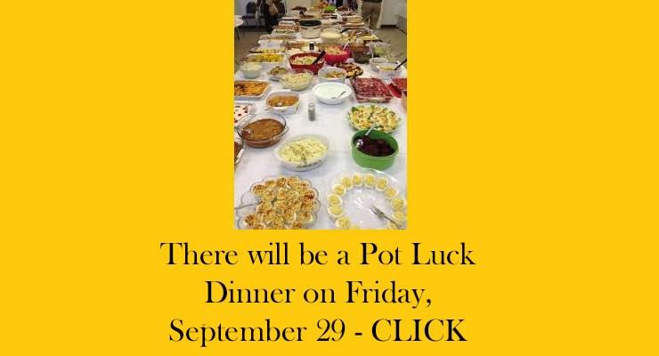 September 29, 2017 Pot Luck Dinner