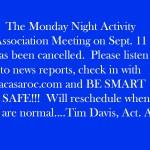 Activity Association Sept. 11 Monday Meeting CANCELLED